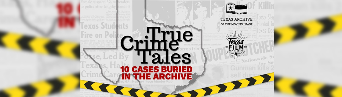 TAMI Web Exhibit - True Crime Tales