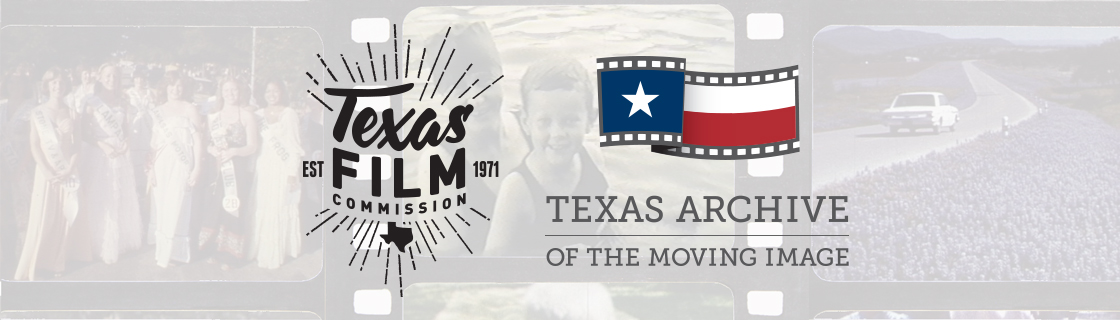 The Texas Moving Image Archive Program