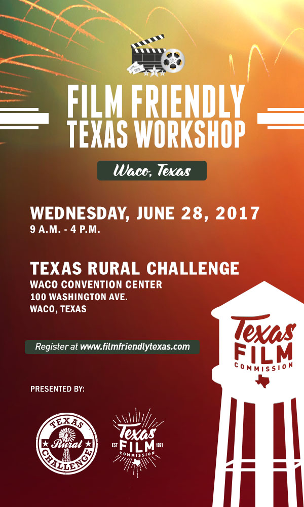 Promo Graphic for Film Friendly Texas Workshop in Waco, June 2017.