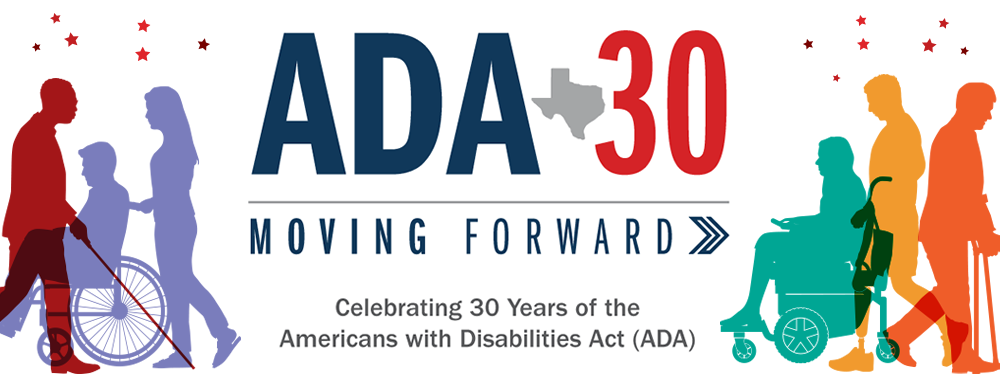 ADA 30 Moving Forward - Celebrating 30 years of the American with Disabilities Act