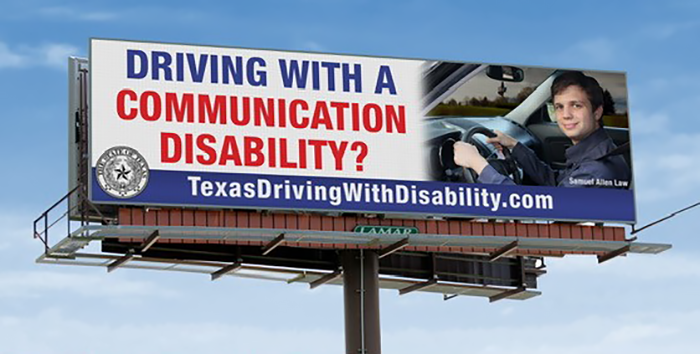 Driving with a Communication Disability? Texas Driving with Disability Billboard