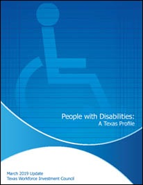 People with Disabilities: A Texas Profile March 2019 Update