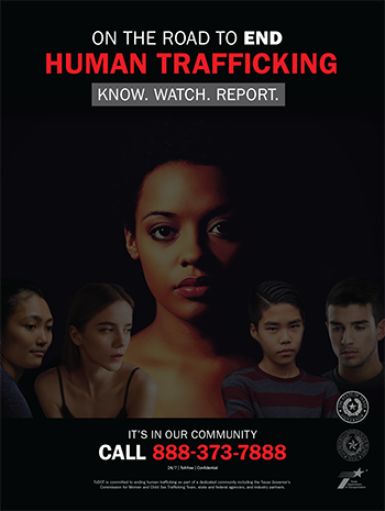 Poster that reads On the Road to End Human Trafficking, Know. Watch. Report.
