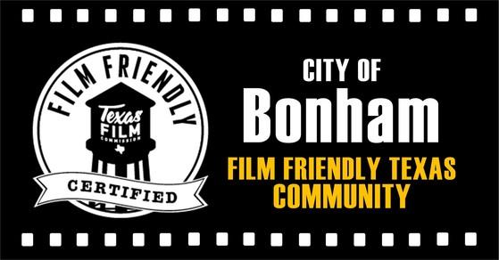 Film Friendly Texas Designation For The City Of Bonham